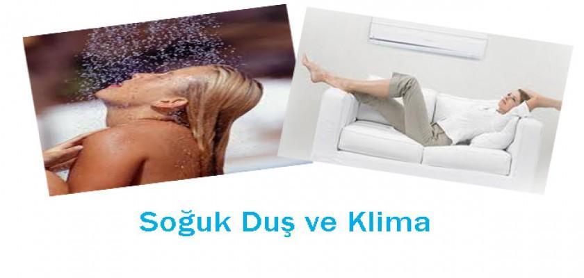Soğuk Duş ve Klimaya Dikkat